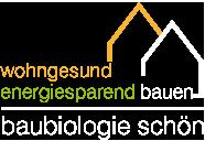Baubiologie – Stefan Schön – wohngesund & energiesparend bauen